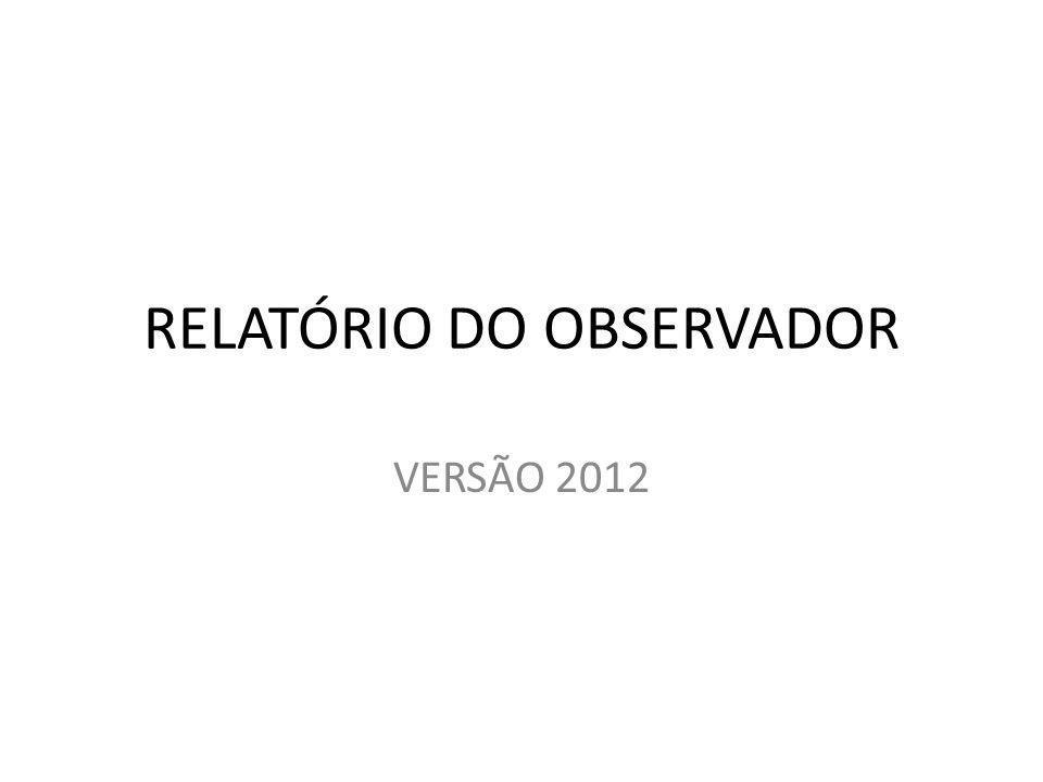 RELATÓRIO DO OBSERVADOR