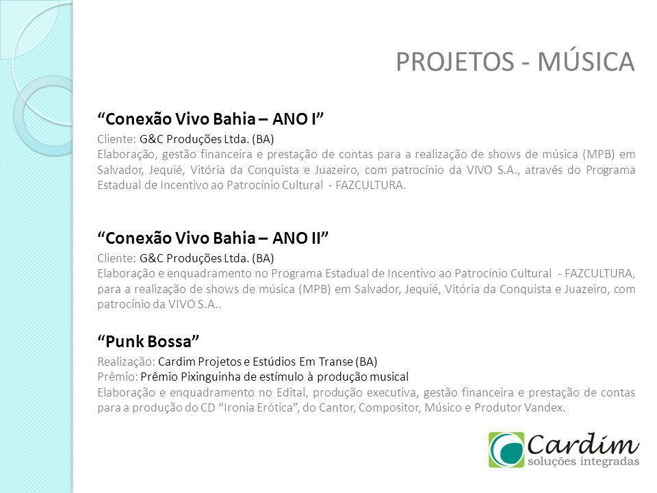 PROJETOS - MÚSICA Conexão Vivo Bahia – ANO I