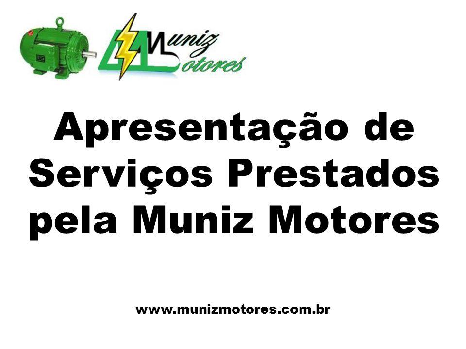 Apresentação de Serviços Prestados pela Muniz Motores