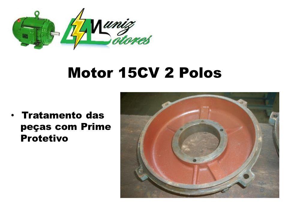 Motor 15CV 2 Polos Tratamento das peças com Prime Protetivo