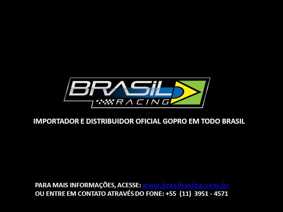 IMPORTADOR E DISTRIBUIDOR OFICIAL GOPRO EM TODO BRASIL