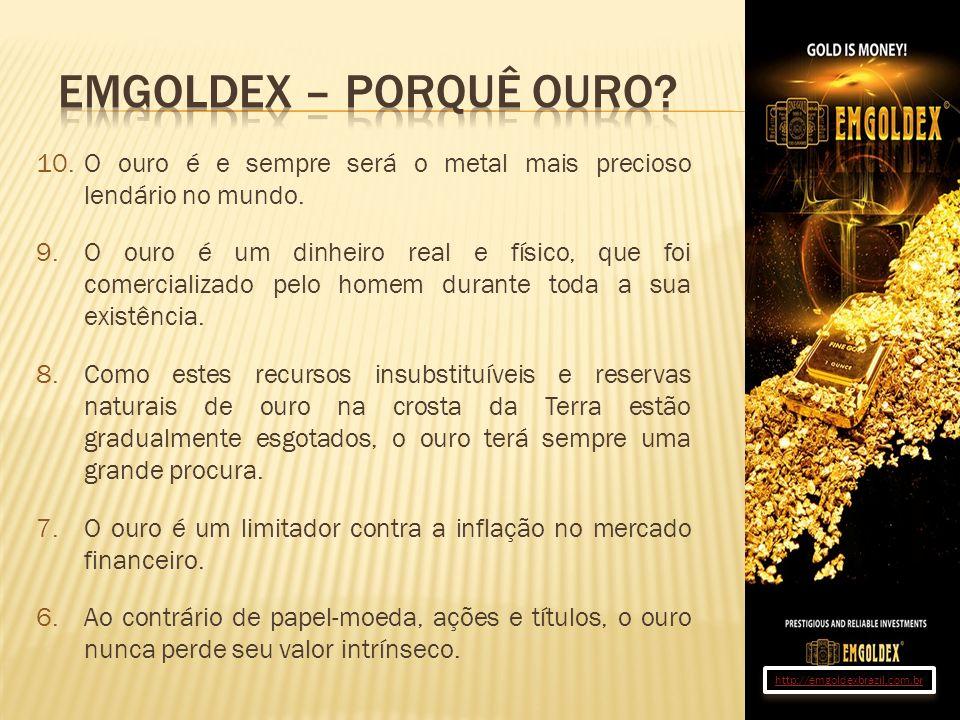 Emgoldex – Porquê ouro O ouro é e sempre será o metal mais precioso lendário no mundo.