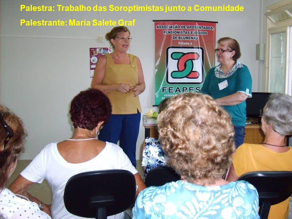 Palestra: Trabalho das Soroptimistas junto a Comunidade