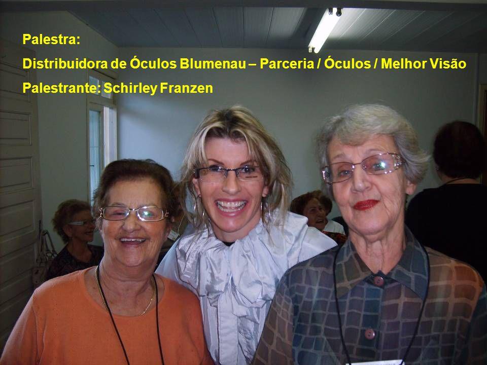 Palestra: Distribuidora de Óculos Blumenau – Parceria / Óculos / Melhor Visão.