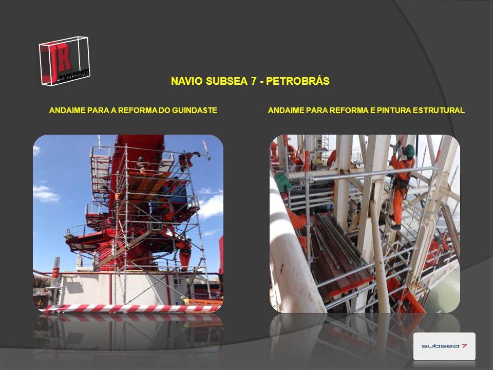 NAVIO SUBSEA 7 - PETROBRÁS