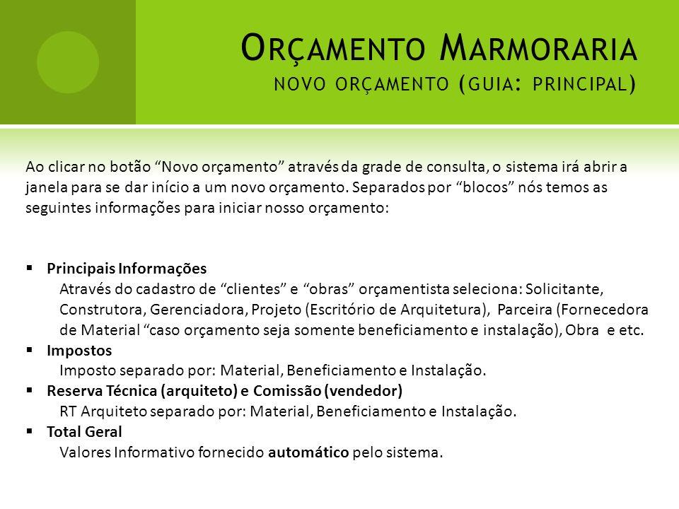 Orçamento Marmoraria novo orçamento (guia: principal)