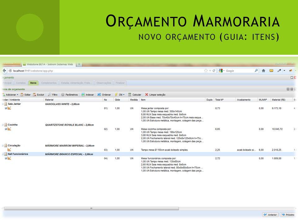 Orçamento Marmoraria novo orçamento (guia: itens)
