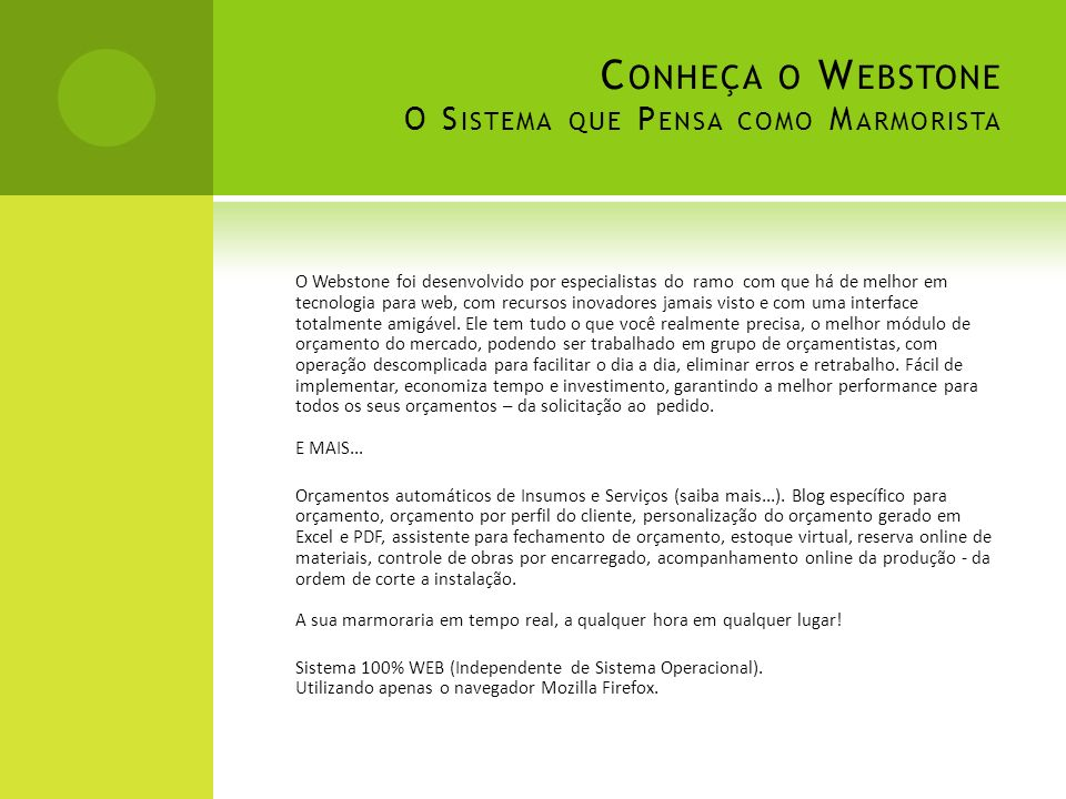 Conheça o Webstone O Sistema que Pensa como Marmorista