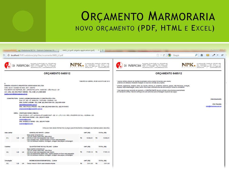 Orçamento Marmoraria novo orçamento (PDF, HTML e Excel)