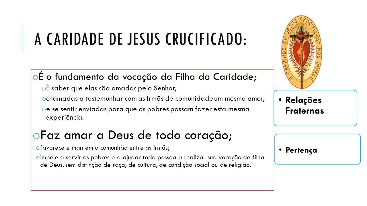 A Caridade de Jesus crucificado: