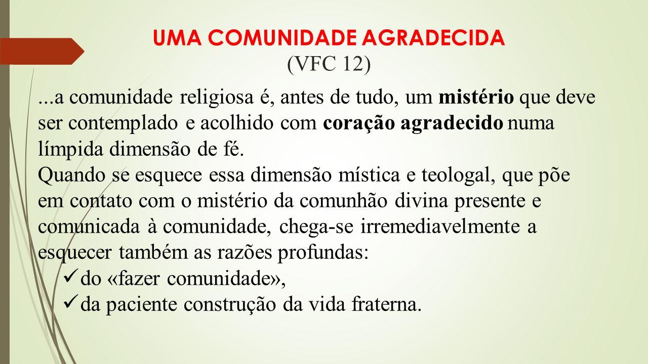 UMA COMUNIDADE AGRADECIDA (VFC 12)