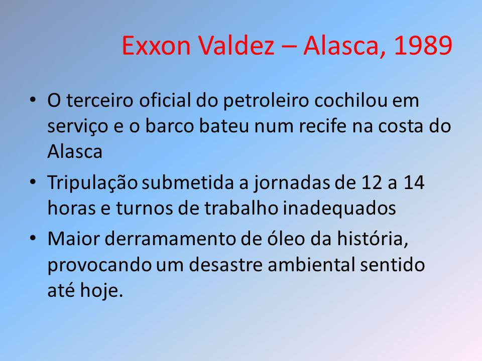 Exxon Valdez – Alasca, 1989 O terceiro oficial do petroleiro cochilou em serviço e o barco bateu num recife na costa do Alasca.