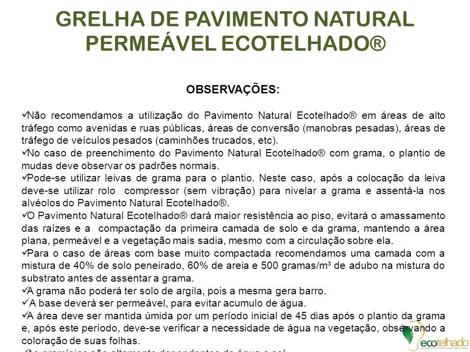 GRELHA DE PAVIMENTO NATURAL PERMEÁVEL ECOTELHADO®