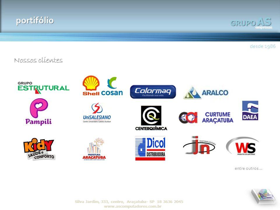 AS portifólio Nossos clientes GRUPO desde 1986 entre outros…