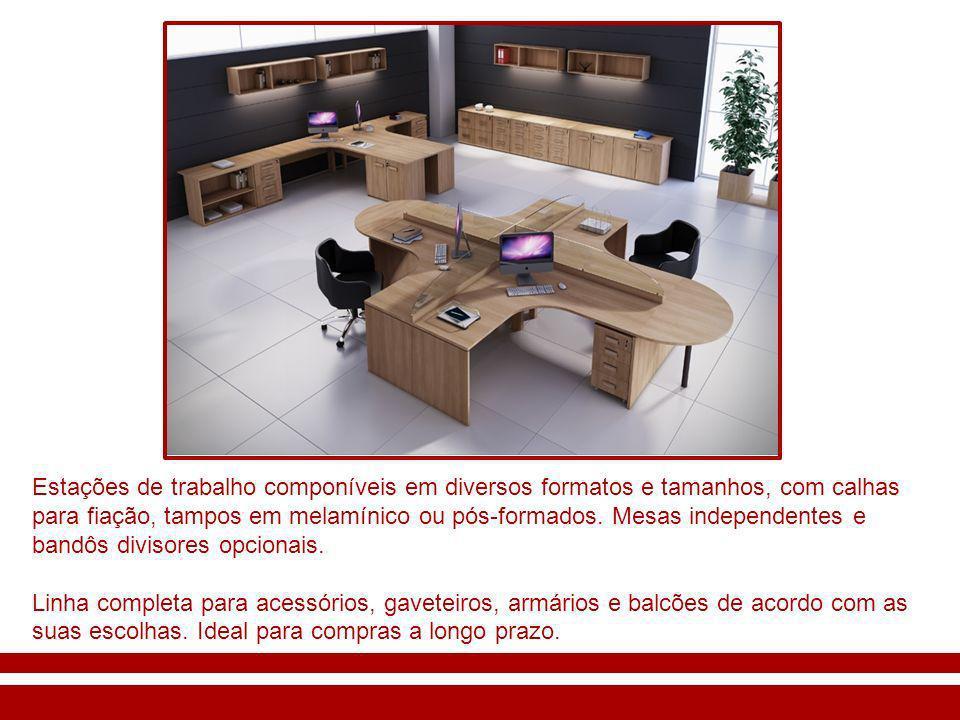 Estações de trabalho componíveis em diversos formatos e tamanhos, com calhas para fiação, tampos em melamínico ou pós-formados.