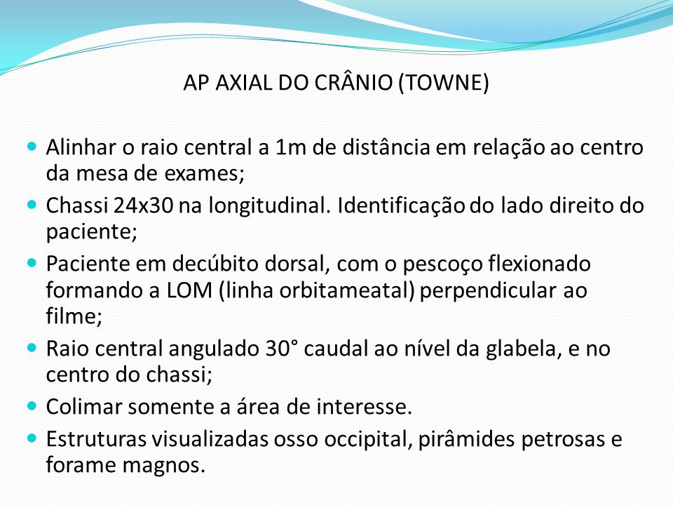 AP AXIAL DO CRÂNIO (TOWNE)