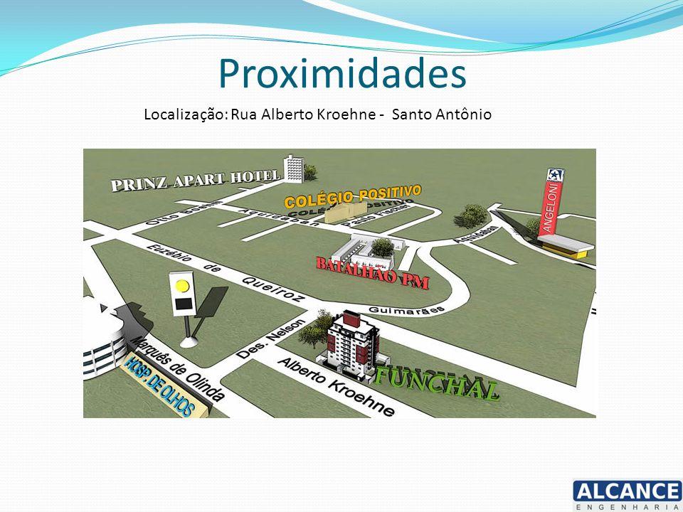 Proximidades Localização: Rua Alberto Kroehne - Santo Antônio