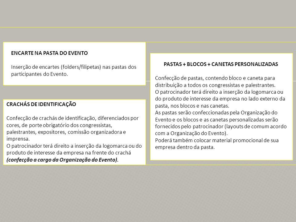 PASTAS + BLOCOS + CANETAS PERSONALIZADAS