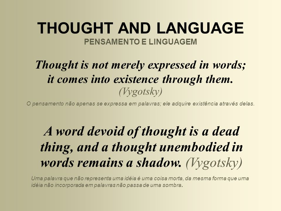 THOUGHT AND LANGUAGE PENSAMENTO E LINGUAGEM