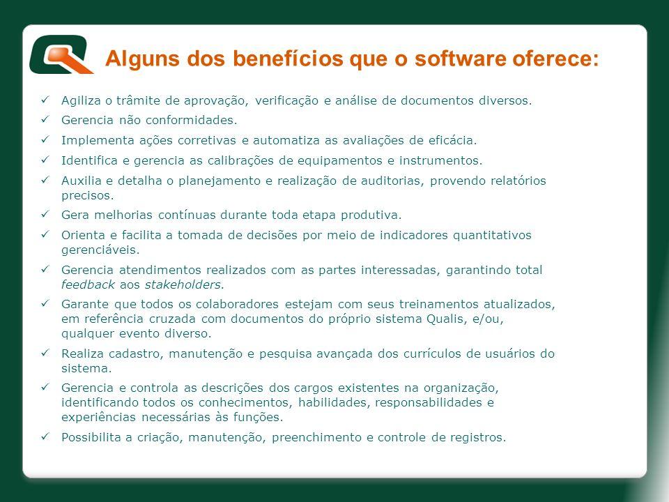 Alguns dos benefícios que o software oferece: