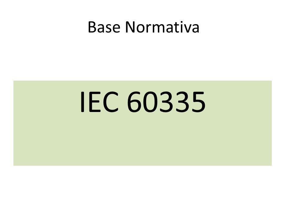 Base Normativa IEC 60335