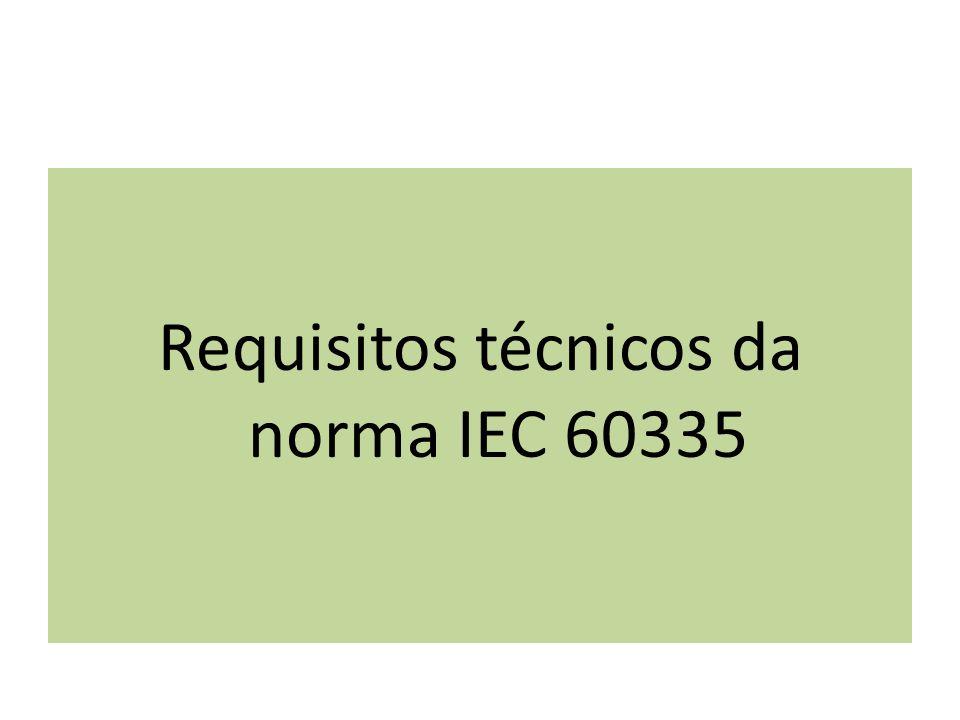 Requisitos técnicos da norma IEC 60335