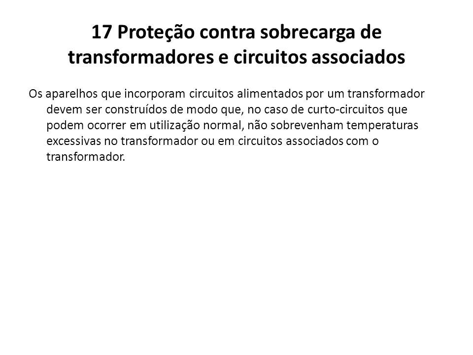 17 Proteção contra sobrecarga de transformadores e circuitos associados