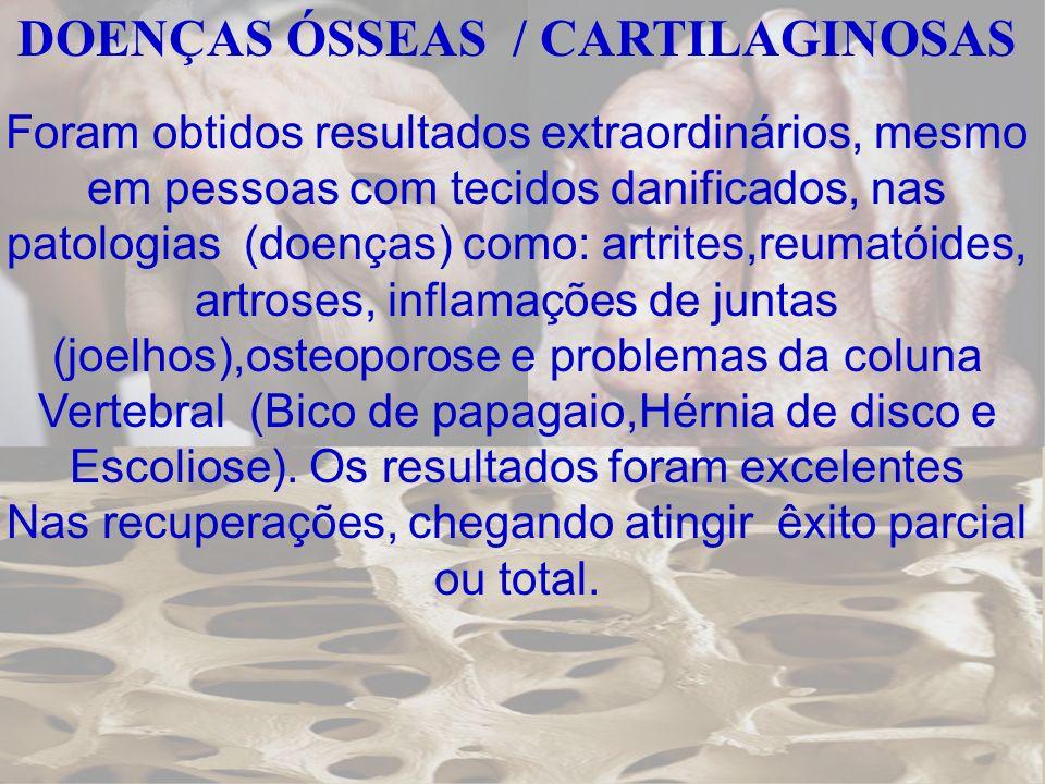 DOENÇAS ÓSSEAS / CARTILAGINOSAS
