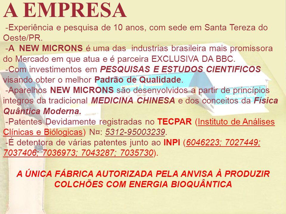 A EMPRESA -Experiência e pesquisa de 10 anos, com sede em Santa Tereza do Oeste/PR.
