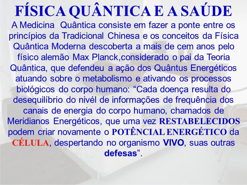FÍSICA QUÂNTICA E A SAÚDE