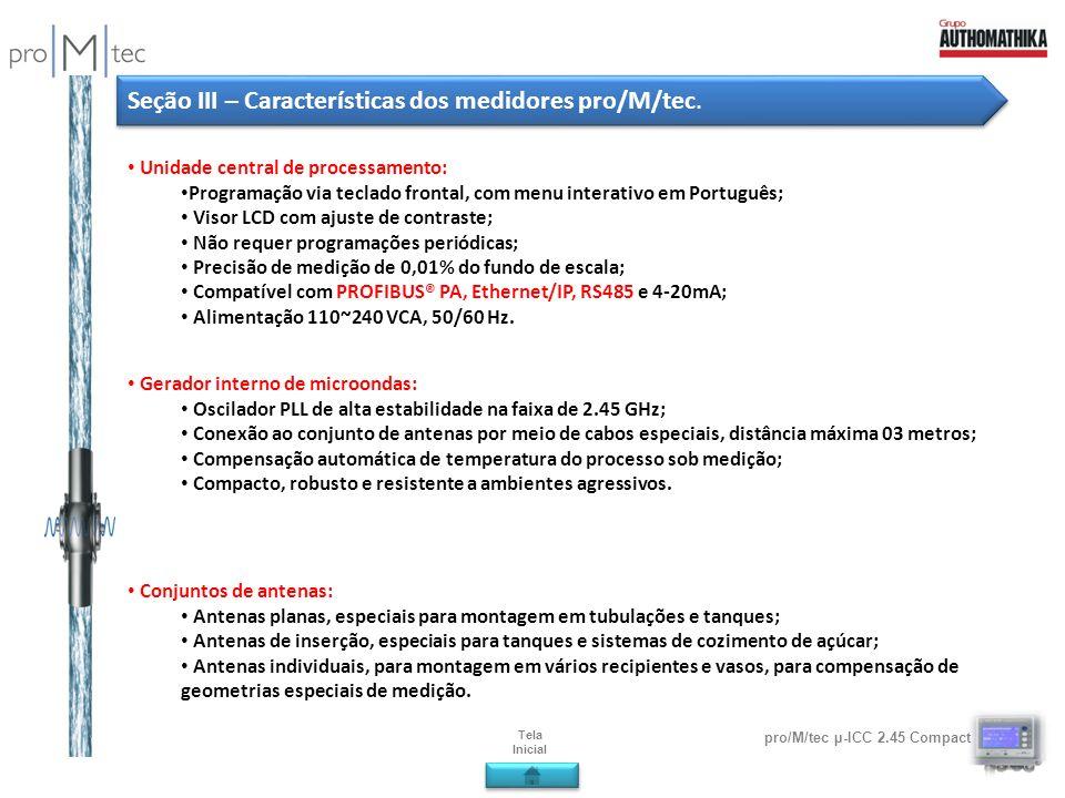Seção III – Características dos medidores pro/M/tec.