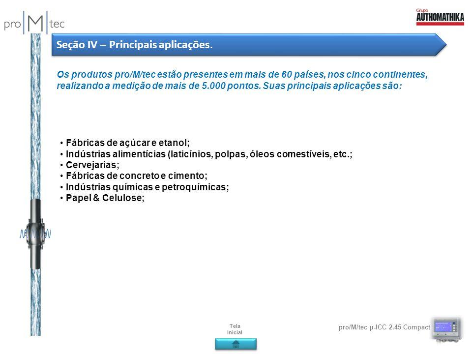 Seção IV – Principais aplicações.