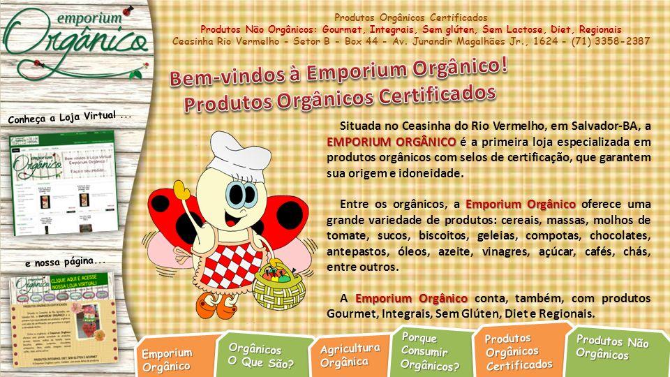 Bem-vindos à Emporium Orgânico! Produtos Orgânicos Certificados