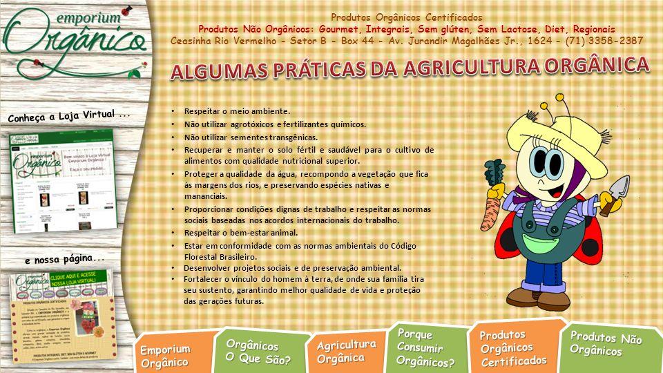 ALGUMAS PRÁTICAS DA AGRICULTURA ORGÂNICA