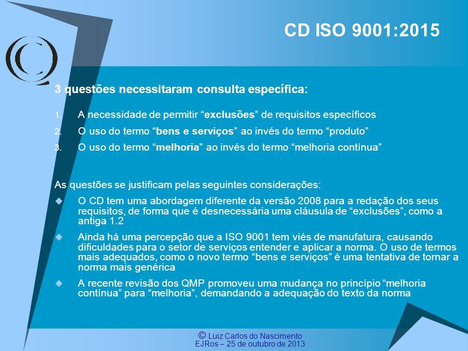 CD ISO 9001:2015 3 questões necessitaram consulta específica: