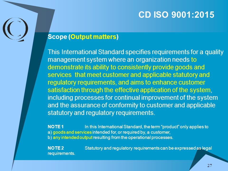 CD ISO 9001:2015 Scope (Output matters)