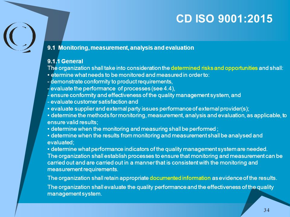 CD ISO 9001:2015 9.1 Monitoring, measurement, analysis and evaluation