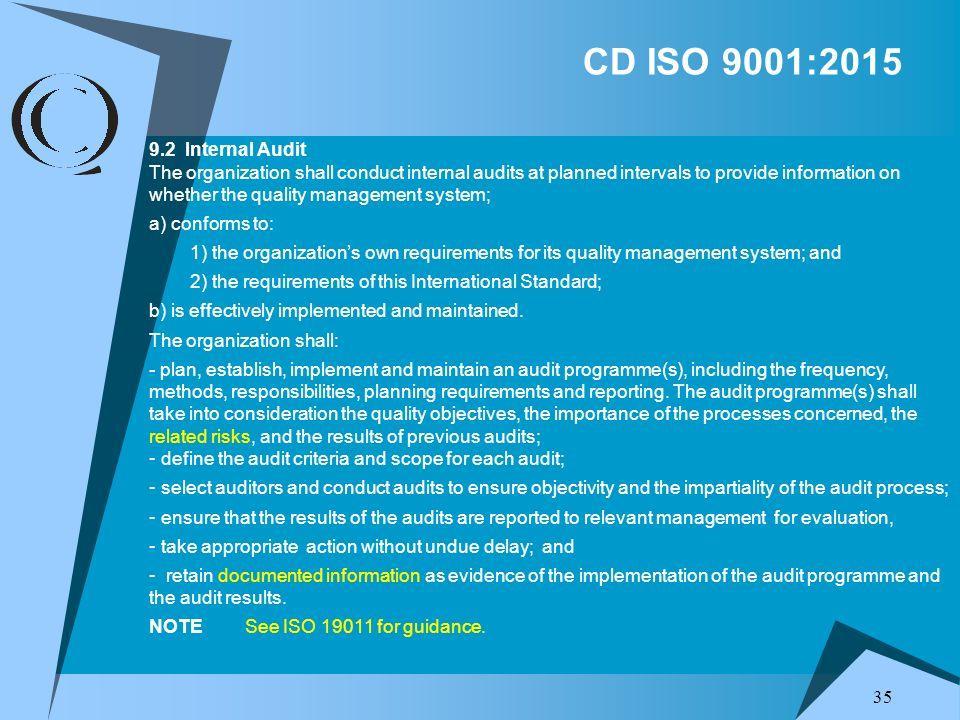 CD ISO 9001:20159.2 Internal Audit.