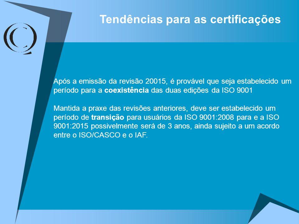 Tendências para as certificações