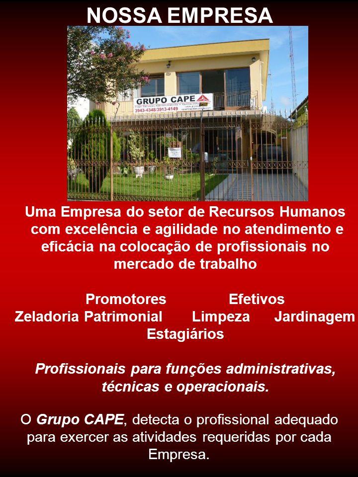 NOSSA EMPRESA Uma Empresa do setor de Recursos Humanos