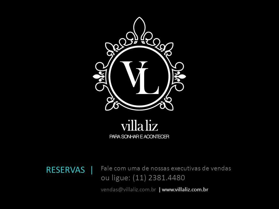 RESERVAS | Fale com uma de nossas executivas de vendas.