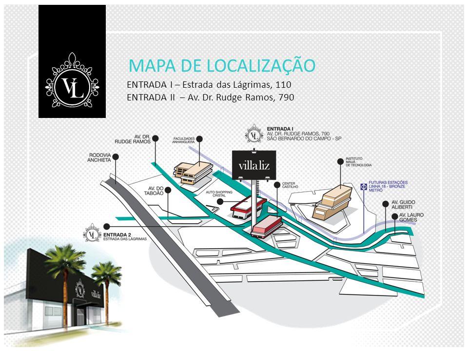 MAPA DE LOCALIZAÇÃO ENTRADA I – Estrada das Lágrimas, 110