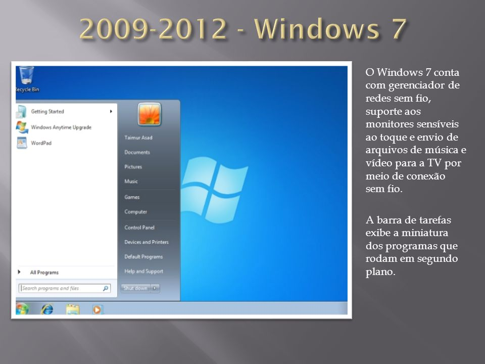 2009-2012 - Windows 7