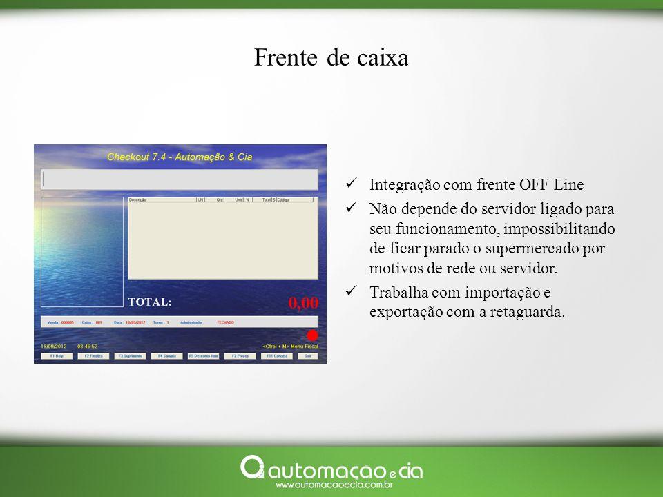 Frente de caixa Integração com frente OFF Line