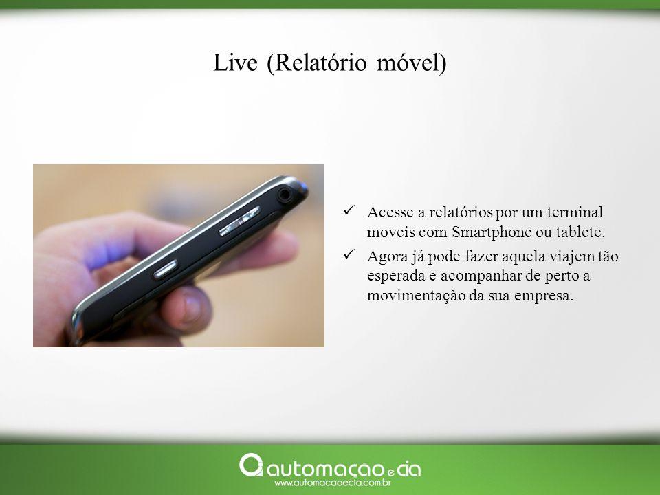 Live (Relatório móvel)