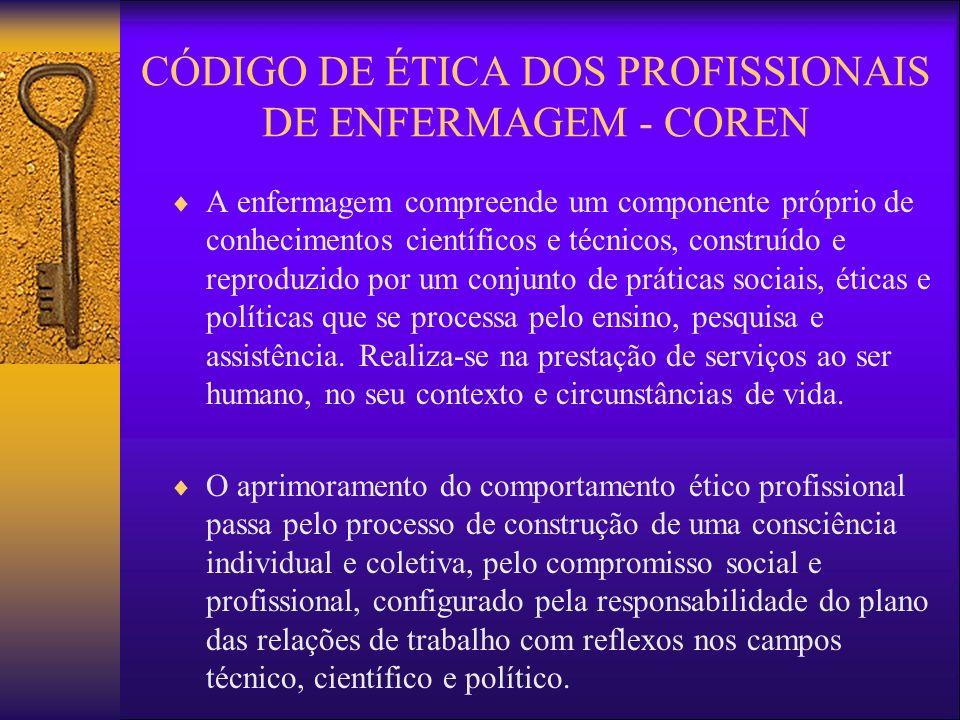 CÓDIGO DE ÉTICA DOS PROFISSIONAIS DE ENFERMAGEM - COREN