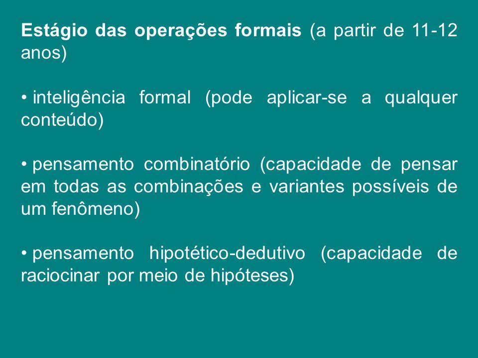 Estágio das operações formais (a partir de 11-12 anos)