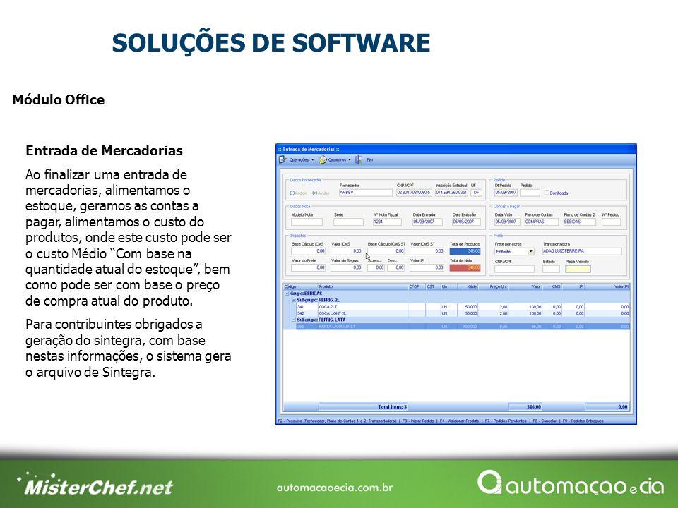 SOLUÇÕES DE SOFTWARE Módulo Office Entrada de Mercadorias
