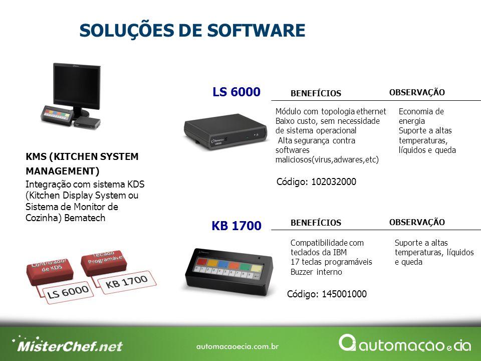 SOLUÇÕES DE SOFTWARE LS 6000 KB 1700 KMS (KITCHEN SYSTEM MANAGEMENT)