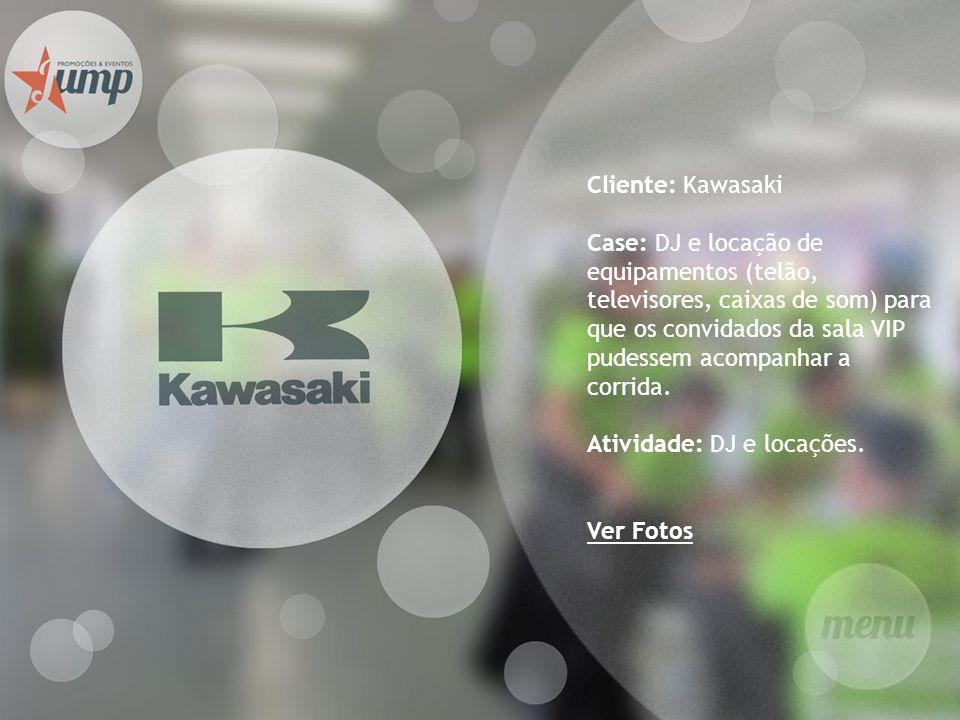 Cliente: Kawasaki